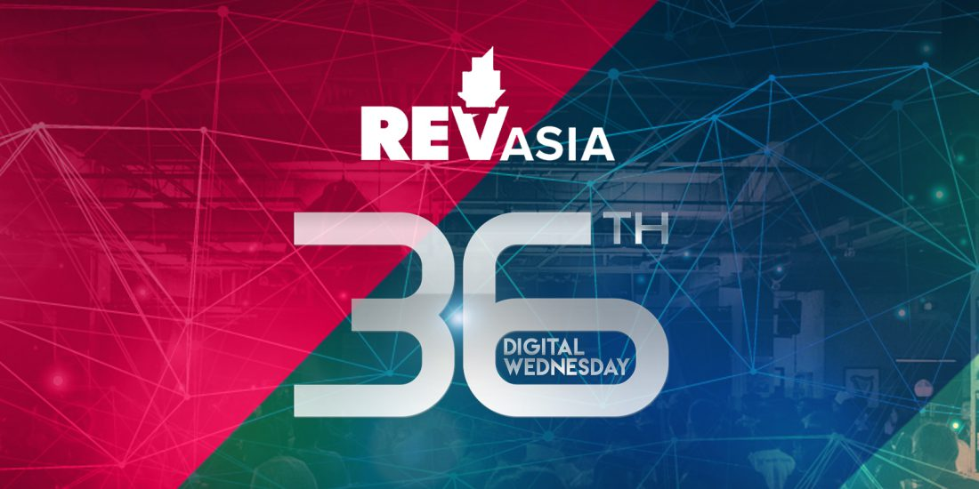 36th Digital Wednesday: REV Asia Lessons From Over 200 Million Social Video Views